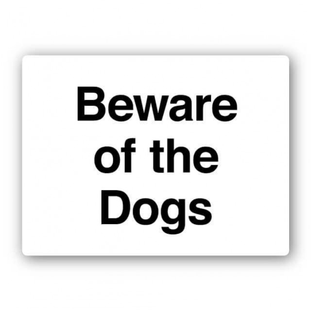 e43rp beware of the dog sign  640x640