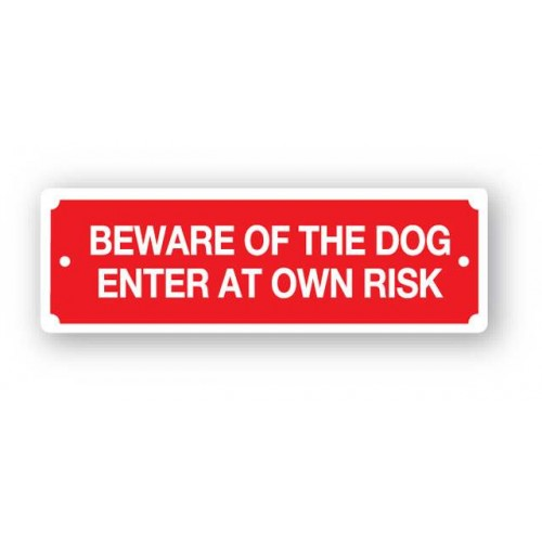 Red Beware Of The Dog Sign Enter At Own Risk 200x65mm