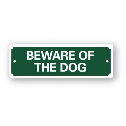 Green Beware Of The Dog Sign 200x65mm
