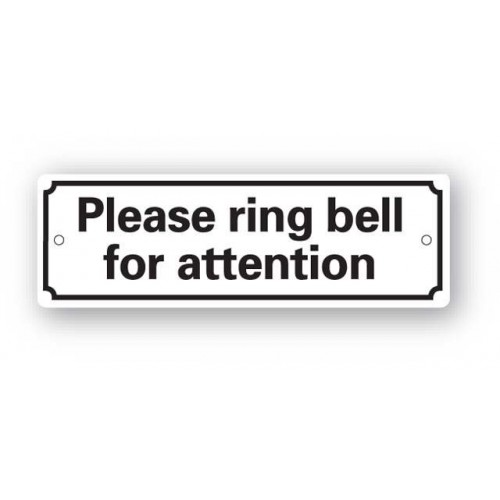 Please Ring Bell For Attention Sign