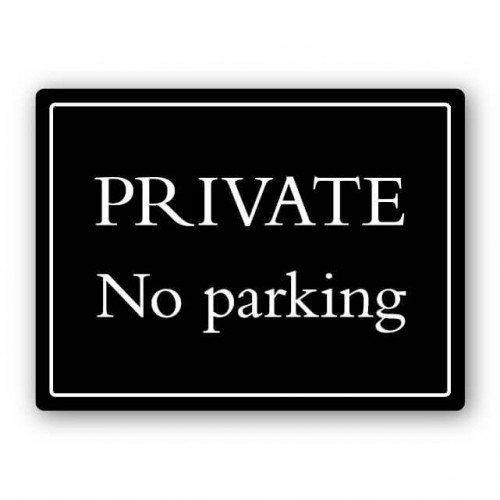 Private No Parking Deluxe Sign