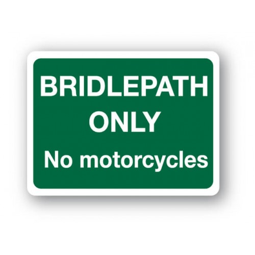 Bridlepath Only No Motorcycles Sign