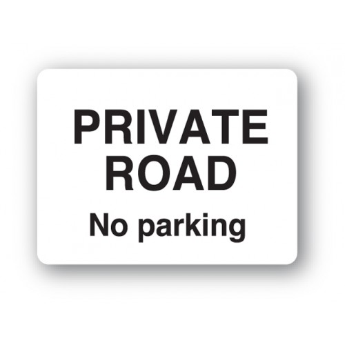 Private Road No Parking Sign
