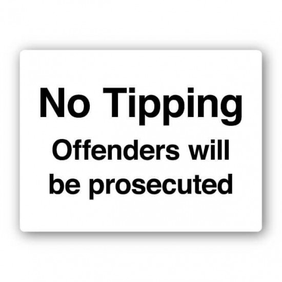 No Tipping Offenders Will Be Prosecuted Sign