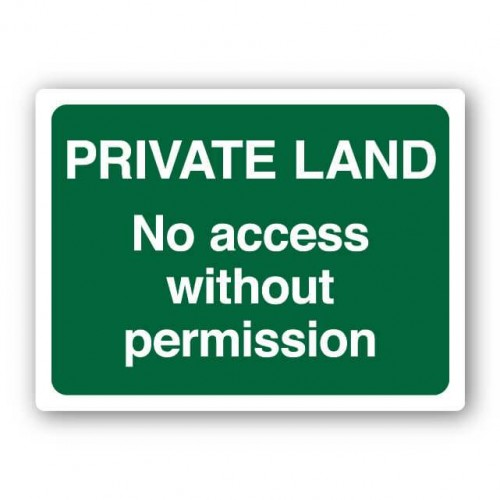 Private Land No Access Without Permission Sign