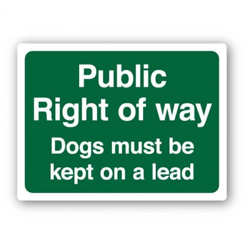 Public Right Of Way - Dogs Must Be Kept On A Lead Sign