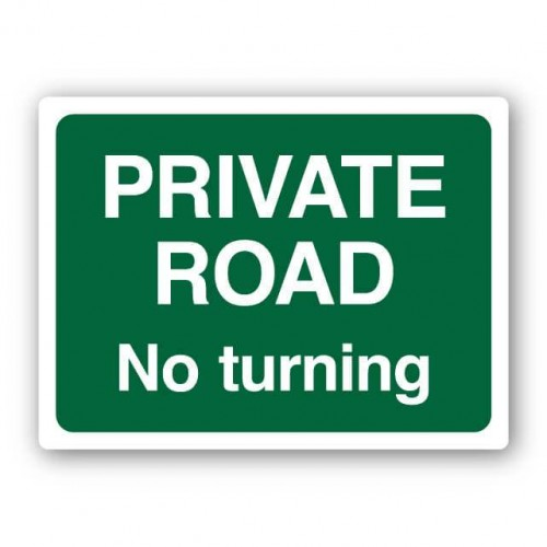 Private Road No Turning Sign