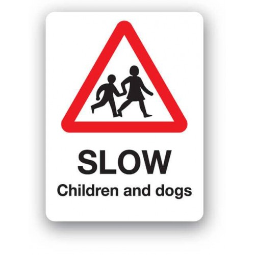 Slow Children And Dogs Sign