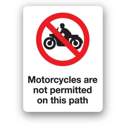 Motorcycles Are Not Permitted On This Path Sign