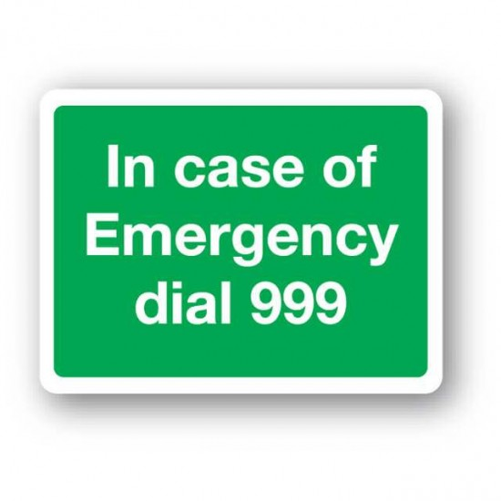 In Case Of Emergency Dial 999 Sign
