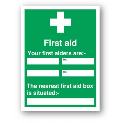 First Aid - Your First Aiders Are........Sign