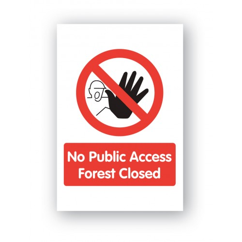 No Public Access Forest Closed Sign