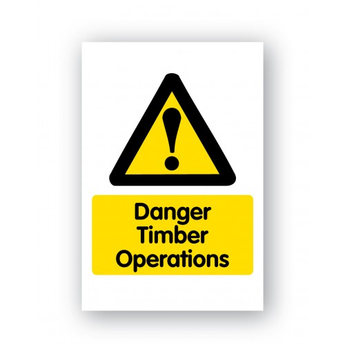 Danger Timber Operations Sign