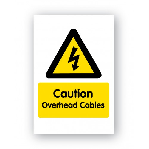 Caution Overhead Cables Sign