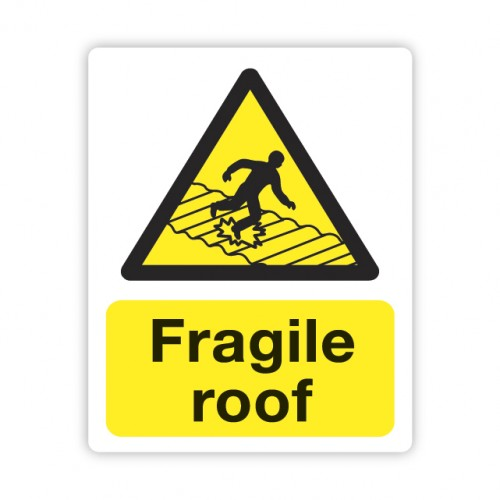 Fragile Roof sign