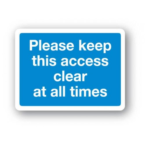 Please Keep This Access Clear At All Times Sign