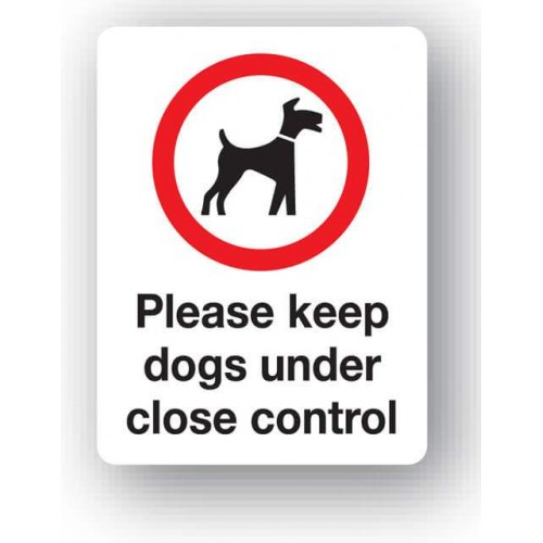 Please Keep Dogs Under Close Control Sign