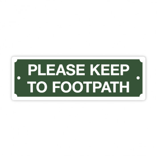Keep To Footpath Sign