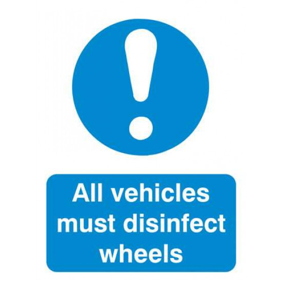 All Vehicles Must Disinfect Wheels Sign