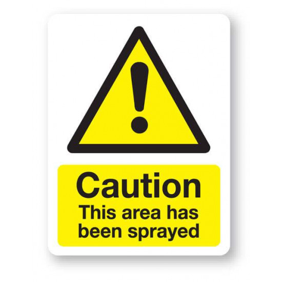 Caution - This Area Has Been Sprayed Sign