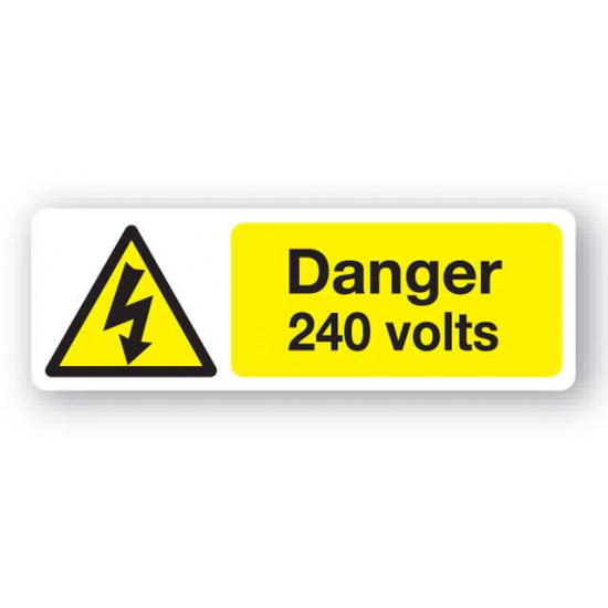 Danger 240 Volts Warning Sign in yellow & black