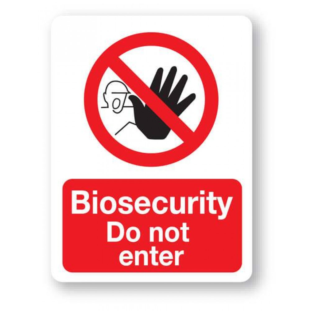 Biosecurity Do Not Enter Sign Farm Signs