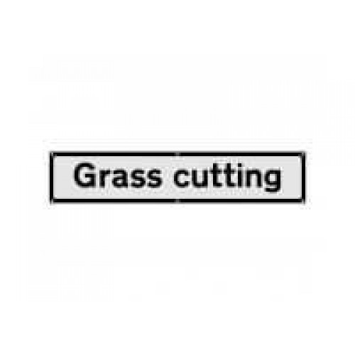 Grass Cutting Supplementary Sign