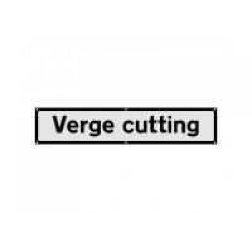Verge Cutting Supplementary Sign