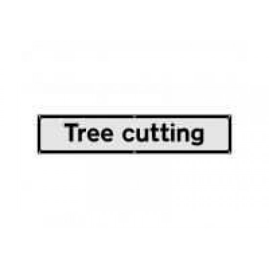 Tree Cutting Supplementary Sign