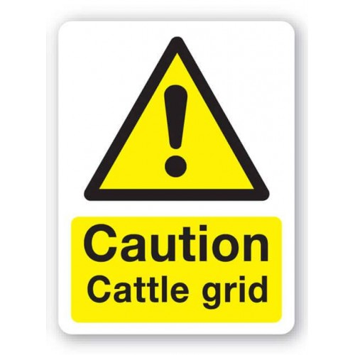 Caution - Cattle Grid Sign