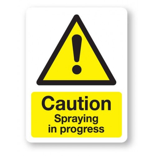 Caution - Spraying In Progress Sign