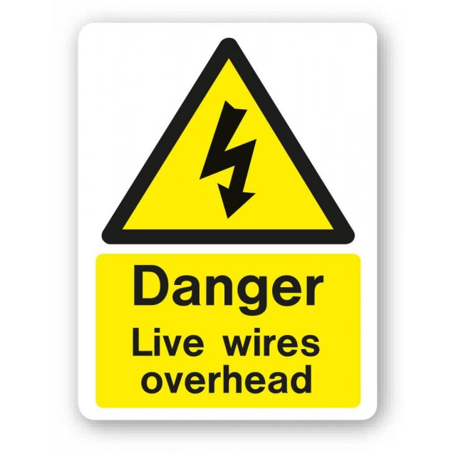 Danger Live Wires Overhead Sign 300x400mm