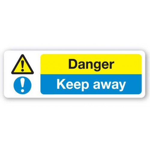 Danger - Keep Away Sign