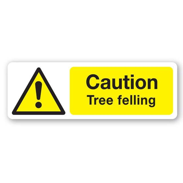 Caution Tree Felling Sign 600x200mm