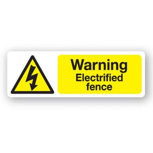 Warning - Electrified Fence Sign