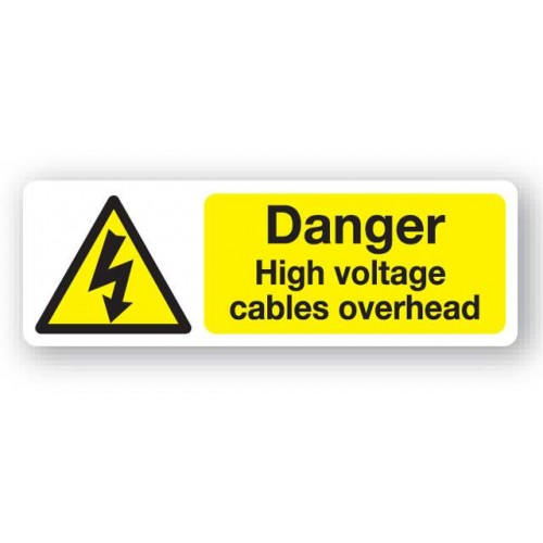 Danger - High Voltage Cables Overhead Sign