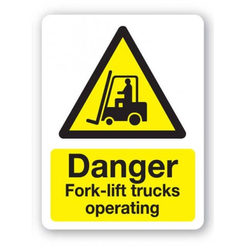 Caution - Fork-Lift Trucks Operating Sign