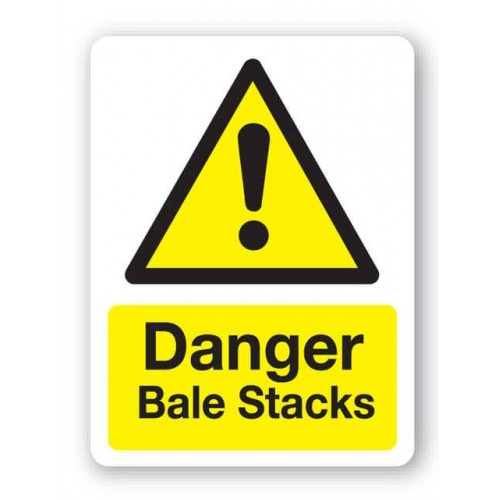 Danger - Bale Stacks Sign