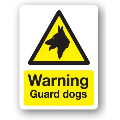 Warning - Guard Dogs Sign