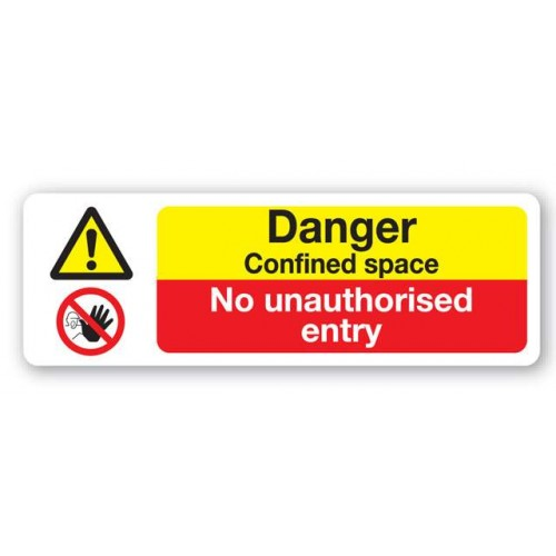 Danger - Confined Space No Unauthorised Entry Sign