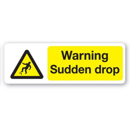 Warning - Sudden Drop Sign