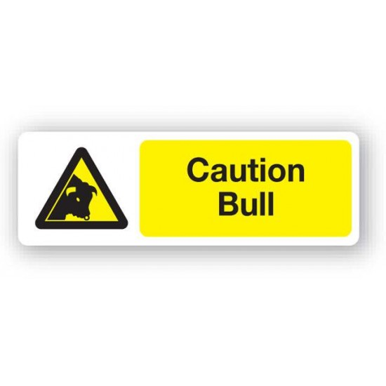 Caution - Bull Sign
