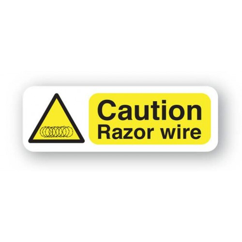 Caution - Razor Wire Sign