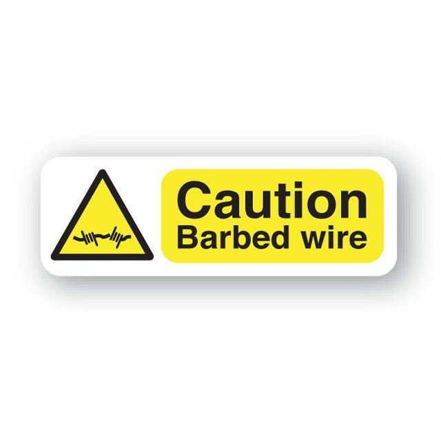 Caution Barbed Wire Sign 300x100mm